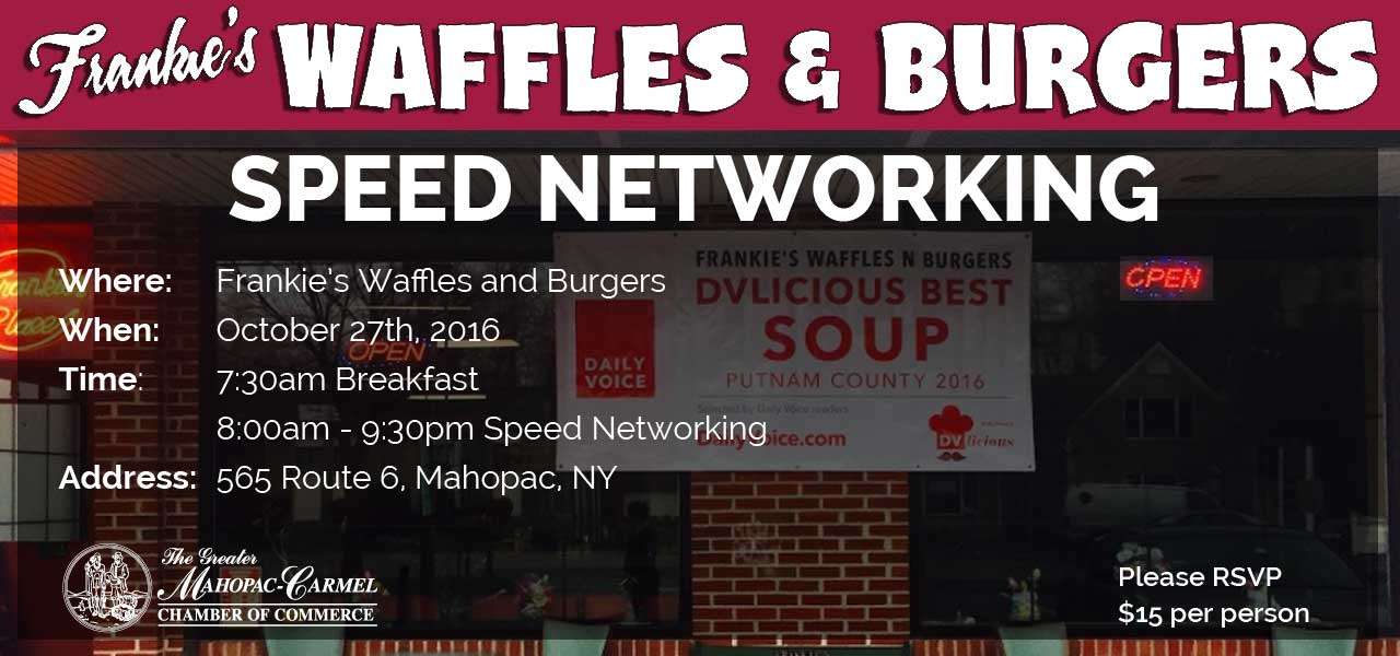 Mahopac Carmel Chamber Speed Networking Breakfast at Frankies Waffles & Burgers
