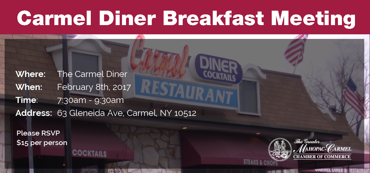 Breakfast Meeting at the Carmel Diner - Mahopac Carmel Chamber of Commerce
